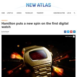 Hamilton puts a new spin on the first digital watch