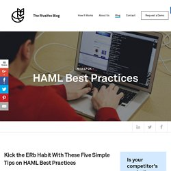 HAML Best Practices – Rivalfox Blog