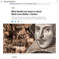 What Hamlet can teach us about Black Lives Matter