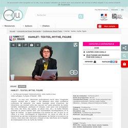 Hamlet : textes, mythe, figure - Université de Rouen Normandie
