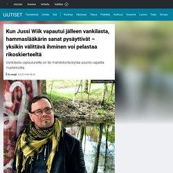 Kun Jussi Wiik vapautui jälleen vankilasta, hammaslääkärin sanat pysäyttivät – yksikin välittävä ihminen voi pelastaa rikoskierteeltä