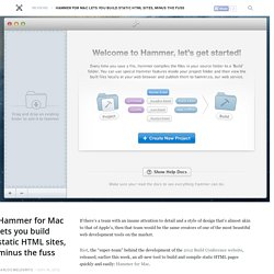 Hammer for Mac lets you build static HTML sites, minus the fuss