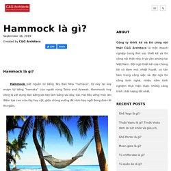 Hammock là gì? - C&G Architects