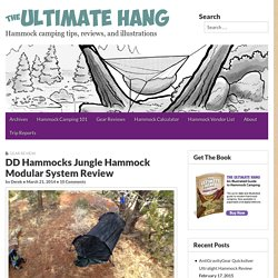 DD Hammocks Jungle Hammock Modular System Review - The Ultimate Hang