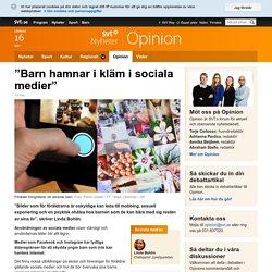 """""""Barn hamnar i kläm i sociala medier"""" - Opinion"""