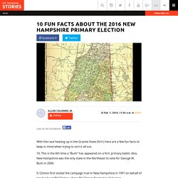 10 Fun Facts about the 2016 New Hampshire Primary Election