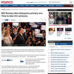 Mitt Romney New Hampshire primary win: Time to take him seriously - Ben Smith
