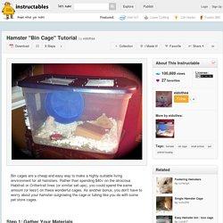"Hamster ""Bin Cage"" Tutorial"