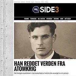 VASILI ARKHIPOV - Han reddet verden fra atomkrig - Side3