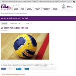 Le boom du handball français - Votre Coach