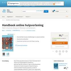 Handboek online hulpverlening. Met internet zorg en welzijn verbeteren.