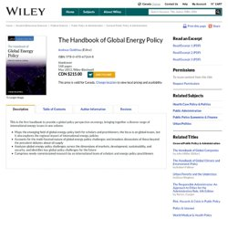 The Handbook of Global Energy Policy - Andreas Goldthau