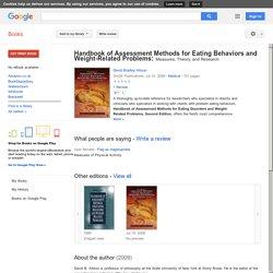 Handbook of Assessment Methods for Eating Behaviors and Weight-Related ... - David Bradley Allison
