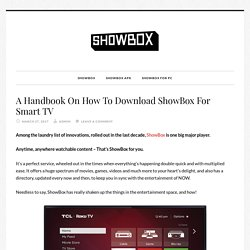 A Handbook On How To Download ShowBox For Smart TV - Showbox
