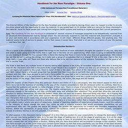 Handbook for a New Paradigm Volume One