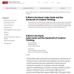 A Bird in the Hand: Index Cards and the Handcraft of Creative Thinking