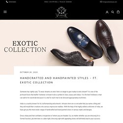 Handcrafted and Handpainted Styles – Ft. Exotic Collection – Vantier Shooes