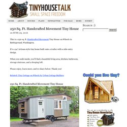 250 Sq. Ft. Handcrafted Movement Tiny House