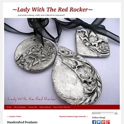 Handcrafted Pendants | ~Lady With The Red Rocker~