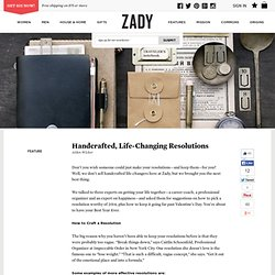 Handcrafted, Life-Changing Resolutions – Zady