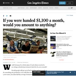 If you were handed $1,100 a month, would you amount to anything?