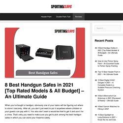 Best handgun safe 2020