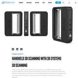 Handheld 3D scanning with 3D Systems – Intel® RealSense™ Depth and Tracking Cameras