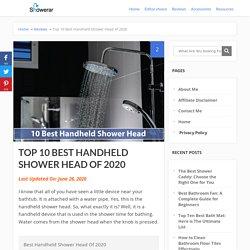 Top 10 Best Handheld Shower Head of 2020 updated - Showerar.com