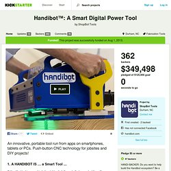 Handibot™: A Smart Digital Power Tool by ShopBot Tools