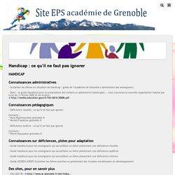 Handicap : ce qu'il ne faut pas ignorer – Site EPS de l'académie de Grenoble