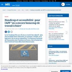 """Handicap et accessibilité : pour l'APF """"on a encore beaucoup de travail à faire"""""""