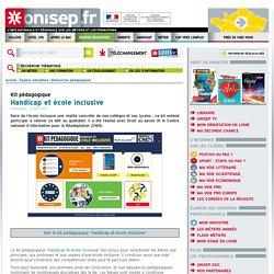 Handicap_Handicap et école inclusive_Kit pédagogique_ONISEP