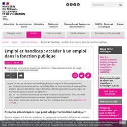 Emploi et handicap : accéder à un emploi dans la fonction publique - Ministère du Travail, de l'Emploi et de l'Insertion