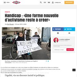 Handicap: «Une forme nouvelle d'activisme reste àcréer»