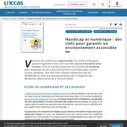 Handicap et numérique : des clefs pour garantir un (...) - UNCCAS