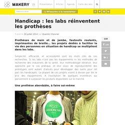 Handicap : les labs réinventent les prothèses