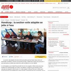 Handicap : la section voile adaptée se jette à l'eau , Penmarc'h 23/10/2012