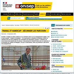 Travail et handicap : sécuriser les parcours - Onisep