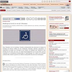 Handicap au travail, la voie de l'alternance