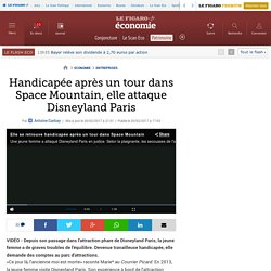 Handicapée après un tour dans Space Mountain, elle attaque Disneyland Paris