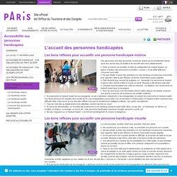 L'accueil des personnes handicapées - Accessibilité aux personnes handicapées - Office de tourisme Paris
