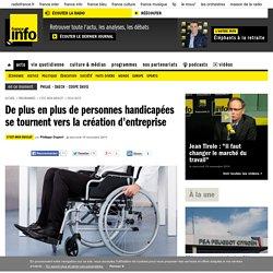 De plus en plus de personnes handicapées se tournent vers la création d'entreprise