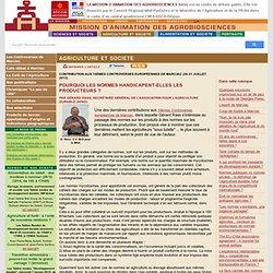 AGROBIOSCIENCES - JUILLET 2013 - Pourquoi les normes handicapent-elles les producteurs ?