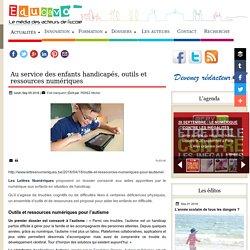 Au service des enfants handicapés, outils et ressources numériques