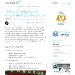15 Places To Buy Egyptian Handicrafts & Souvenirs From - Travelstart Egypt's Travel Blog
