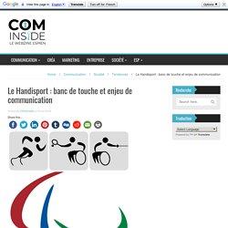 Le Handisport: banc de touche et enjeu de communication - COMinside