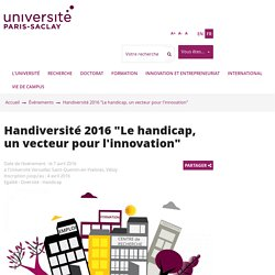"""Handiversité 2016 """"Le handicap, un vecteur pour l'innovation"""""""