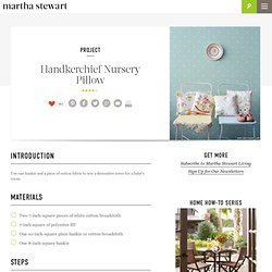 Handkerchief Nursery Pillow - Martha Stewart Crafts