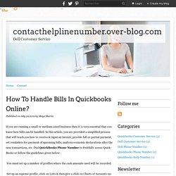 How To Handle Bills In Quickbooks Online? - contacthelplinenumber.over-blog.com