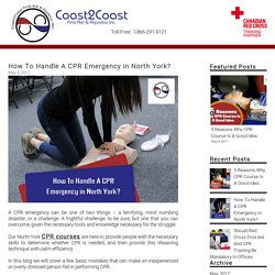 How To Handle A CPR Emergency in North York?